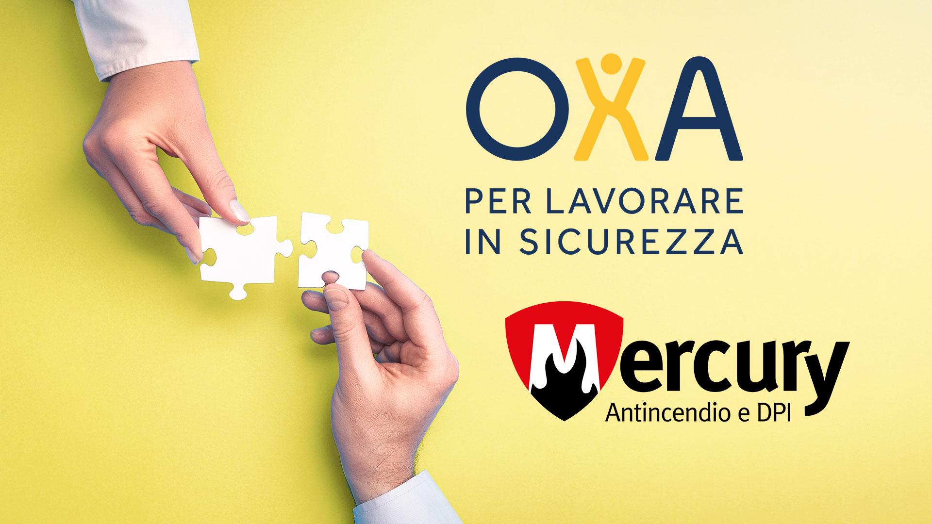 OXA e MERCURY, INSIEME PER LA SICUREZZA NEI LUOGHI DI LAVORO!